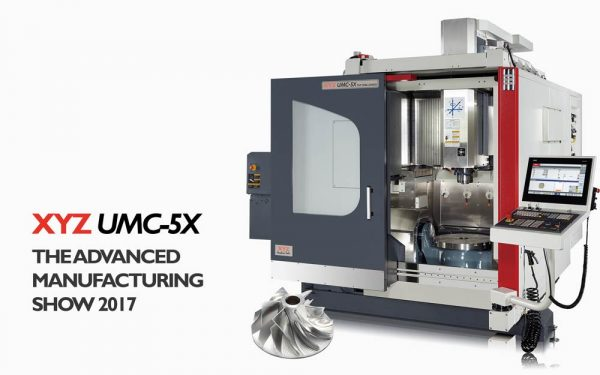 XYZ UMC-5X at Advanced Manufacturing 2017