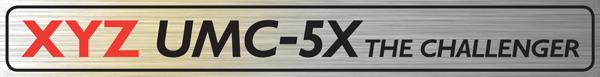 XYZ UMC-5X